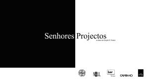 Senhores Projectos